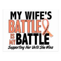My Battle Too Wife Uterine Cancer Postcard