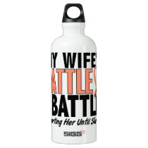 My Battle Too Wife Uterine Cancer Water Bottle