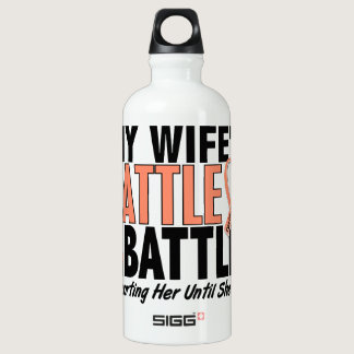 My Battle Too Wife Uterine Cancer Water Bottle