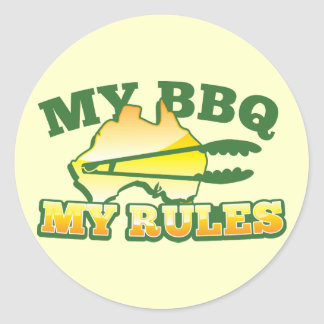 MY BBQ MY RULES aussie design Classic Round Sticker