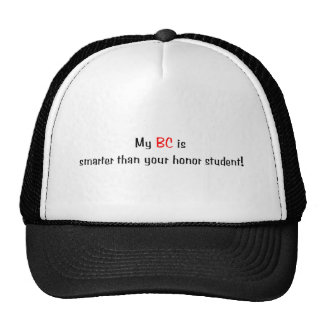 My BC is smarter... Hat