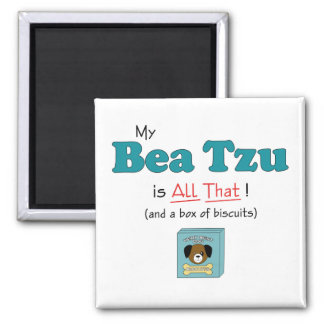 My Bea Tzu is All That! Refrigerator Magnets