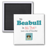 My Beabull is All That! 2 Inch Square Magnet
