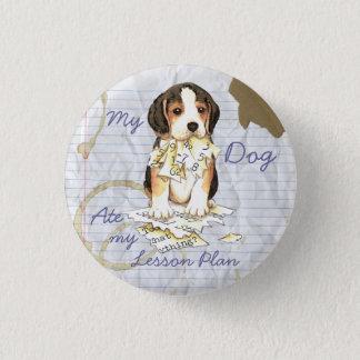 My Beagle Ate My Lesson Plan Pinback Button