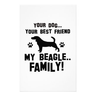 My beagle family, your dog just a best friend stationery design