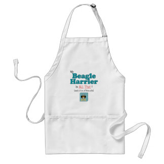 My Beagle Harrier is All That! Adult Apron
