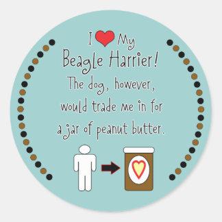 My Beagle Harrier Loves Peanut Butter Classic Round Sticker
