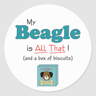 My Beagle is All That! Stickers