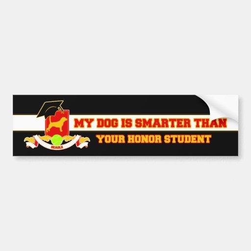 My Beagle Is Smarter Bumper Sticker
