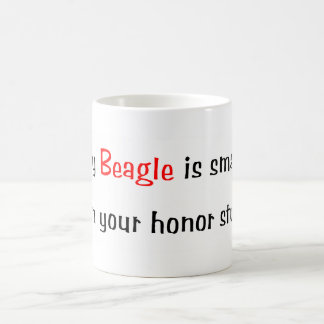 My Beagle is smarter... Mug