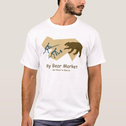 My Bear Market T-Shirt