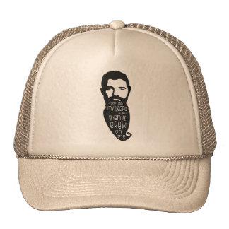 My Beard Grew On Me Trucker Hat