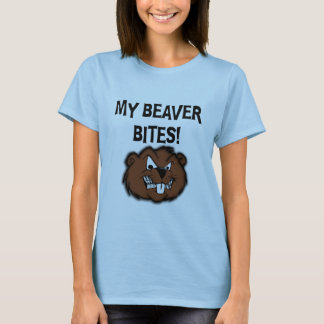 MY BEAVER BITES T-Shirt