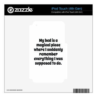 My Bed Is A Magical Place iPod Touch 4G Skin