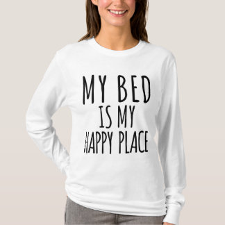 My Bed is My Happy Place Long Sleeve T-Shirt