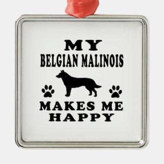 My Belgian Malinois Makes Me Happy Christmas Ornaments
