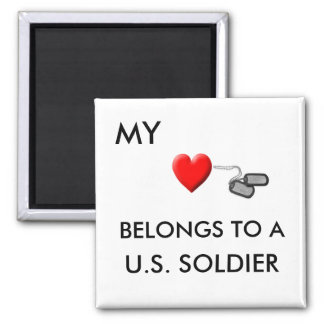MY , BELONGS TO A  U.S. SOLDIER MAGNET