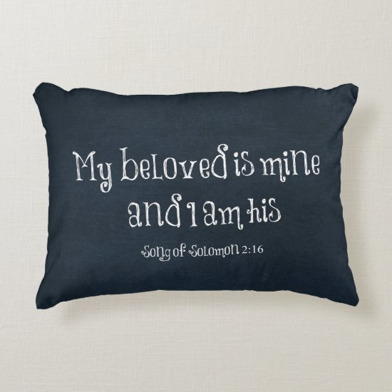 My beloved is mine and I am his Bible Verse Decorative Pillow