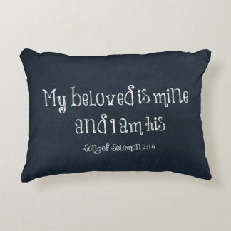 My beloved is mine and I am his Bible Verse Accent Pillow