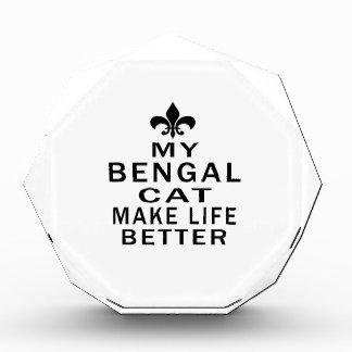 My Bengal Cat Make Life Better Acrylic Award