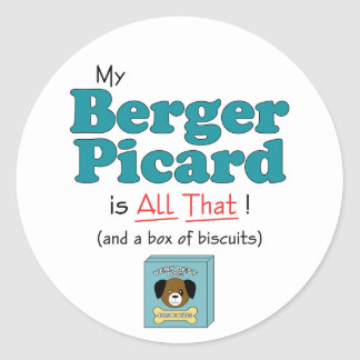 My Berger Picard is All That! Stickers