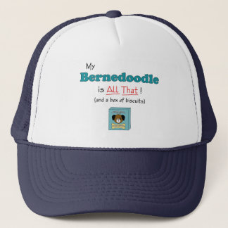 My Bernedoodle is All That! Trucker Hat