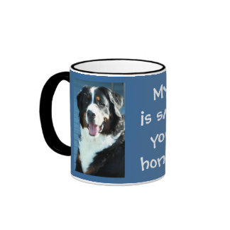 My Bernese is smarter than your honor student. Ringer Mug