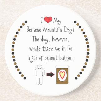 My Bernese Mountain Dog Loves Peanut Butter Sandstone Coaster
