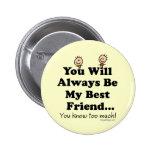 My Best Friend 2 Inch Round Button
