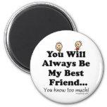 My Best Friend 2 Inch Round Magnet