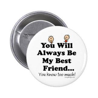 My Best Friend Pinback Buttons