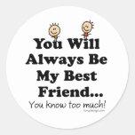 My Best Friend Classic Round Sticker