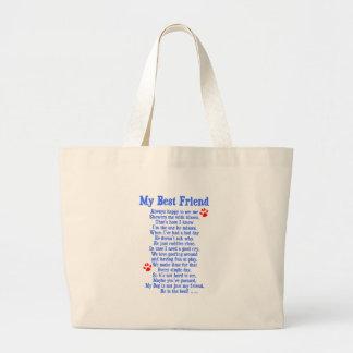 My Best Friend Dog Bags