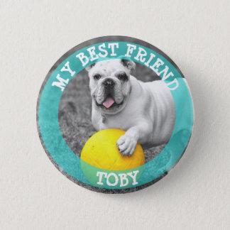 My Best Friend, Dog Photo Button