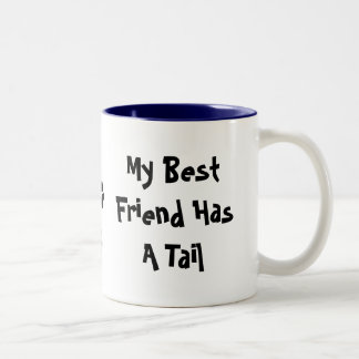 My Best Friend Has A Tail PAW Two-Tone Coffee Mug