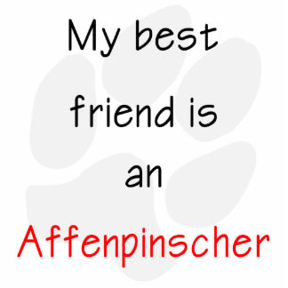 My Best Friend is a Affenpinscher Cutout