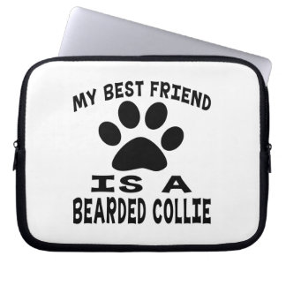 My Best Friend Is A Bearded Collie Computer Sleeves