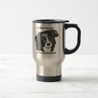My best friend is a Black & White English Shepherd 15 Oz Stainless Steel Travel Mug