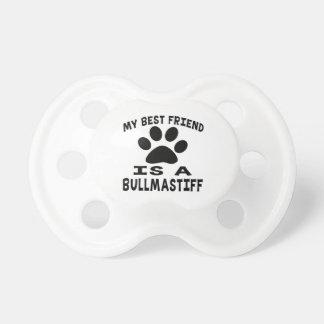 My Best Friend Is A Bullmastiff Baby Pacifier