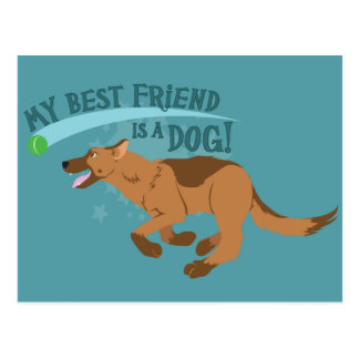 My Best Friend Is A Dog Postcard