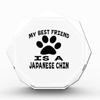 My Best Friend Is A Japanese Chin Acrylic Award