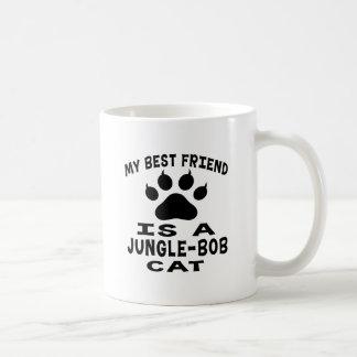 My Best Friend Is A Jungle-bob Cat Mug