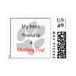 My Best Friend is a Mushing Dog Postage