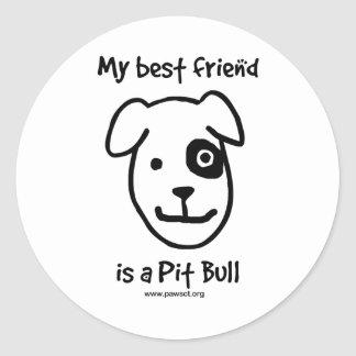 My best friend is a Pit bull Classic Round Sticker