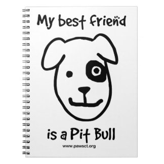 My best friend is a pit bull notebook