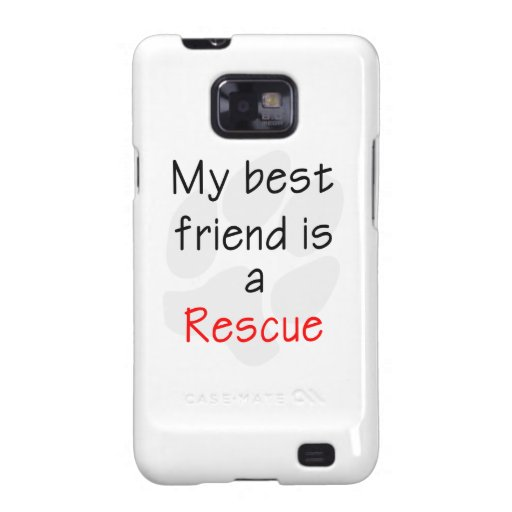 My Best Friend is a Rescue Dog Samsung Galaxy S Covers