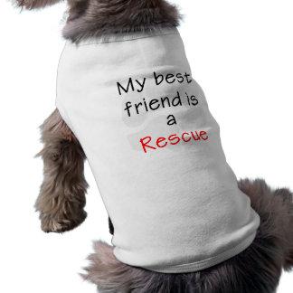 My Best Friend is a Rescue Dog Doggie Tee Shirt