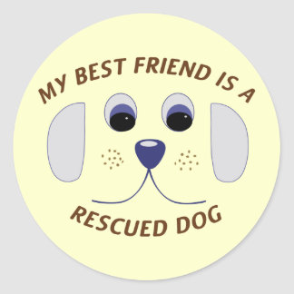 My Best Friend is a Rescued Dog Stickers