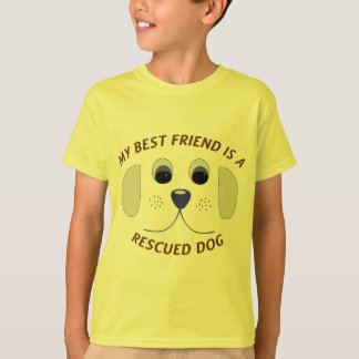 My Best Friend is a Rescued Dog T-Shirt