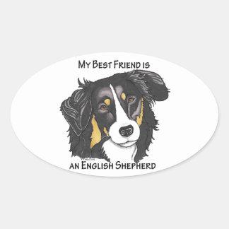 My Best Friend is a Tri-color English Shepherd Oval Sticker